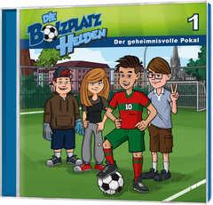 CD: Der geheimnisvolle Pokal - Die Bolzplatzhelden (1)