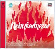 CD: Nebukadnezar - Das Geheimnis des Feuerofens