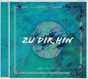 CD: Zu Dir Hin