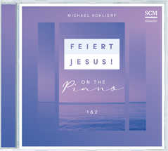 2CD: Feiert Jesus! on the Piano 1&2