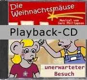 Playback-CD: Die Weihnachtsmäuse ...