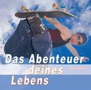 Hörbuch: Das Abenteuer deines Lebens
