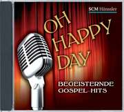 CD: Oh Happy Day