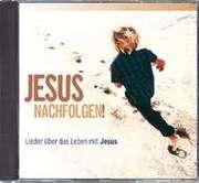 CD: Jesus nachfolgen!