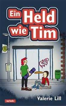 Ein Held wie Tim (Band 2)
