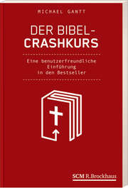 Der Bibel-Crashkurs