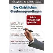 Die Christlichen Glaubensgrundlagen