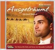 CD: Ausgeträumt - Ein Josef-Musical