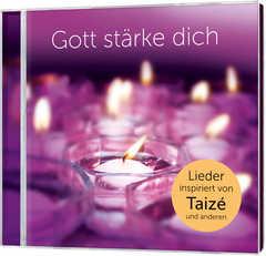 CD: Gott stärke dich