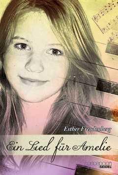 Ein Lied für Amelie - Esther Freudenberg - sendbuch.de