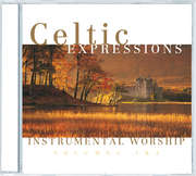 2CD: Celtic Expressions Of Worship Vol. 1 & 2
