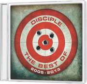 CD: The Best Of Disciple 2005 - 2013