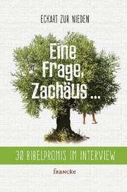 Eine Frage Zachäus...