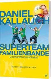 Superteam Familienbande (Liederheft)