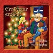 CD: Großvater erzählt: Geschichten zu Weihnachten