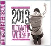 2CD: Ultimate Worship 2013